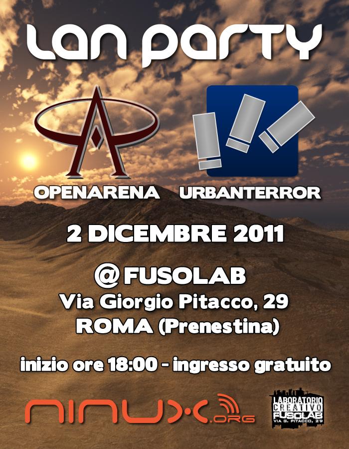 LAN PARTY Openarena & Urbanterror - 2 dicembre 2011 - @Fusolab Via Giorgio Pitacco 29 - Roma (Prenestina) - inizio ore 18:00 - ingresso gratuito - ninux - fusolab laboratorio creativo