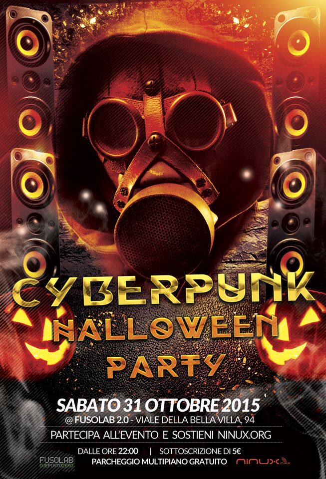 Cyberpunk Halloween Party Sostieni Ninux.org
